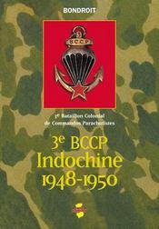 3e BCCP Indochine 1948-1950 ; 3e bataillon colonial de commandos parachustistes - Intérieur - Format classique