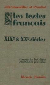 Les textes français, XIXe et XXe siècles, classes de 3ème 2nde et 1ère - Couverture - Format classique
