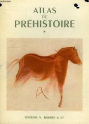 Atlas De Prehistoire, Vol. I - Couverture - Format classique