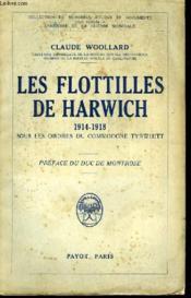 Les Flotilles de Harwich 1914 - 1918 - Couverture - Format classique