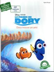 Mes premières lectures ; le monde de Dory ; Dory trouve un ami - Couverture - Format classique