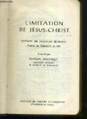 L'Imitation De Jesus-Christ - Edition De Nicolas Beauzee D'Apres Un Manuscrit De 1441 - Couverture - Format classique