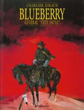Blueberry T.10 ; général Tête Jaune - Couverture - Format classique