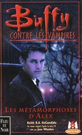 Buffy contre les vampires T.8 ; les métamorphoses d'Alex - Intérieur - Format classique