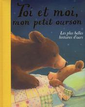 Les Plus Belles Histoires/Toi Et Moi Mon Petit Ourson - Intérieur - Format classique
