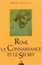 Rumi, la connaisance et le secret - Couverture - Format classique