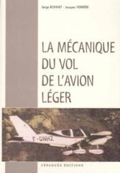 La Mecanique Du Vol De L'Avion Leger - Couverture - Format classique