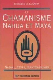 Chamanisme Nahva Et Maya - Couverture - Format classique