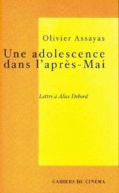 Une adolescence dans l'après-Mai ; lettre à Alice Debord - Couverture - Format classique