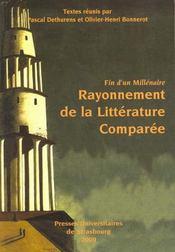 Fin D'Un Millenaire. Rayonnement De La Litterature Comparee. Colloque De Strasbourg, 25-27 Nov. 199 - Intérieur - Format classique