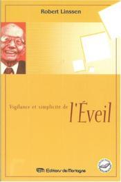 Vigilance Et Simplicite De L'Eveil - Couverture - Format classique