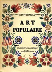 ART POPULAIRE, travaux artistiques et scientifiques du 1er congrès international des arts populaires, Prague 1928. - Couverture - Format classique