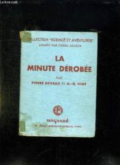 La Minute Derobee. - Couverture - Format classique