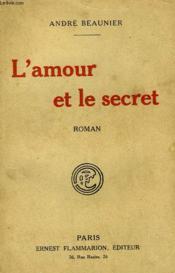L'Amour Et Le Secret. - Couverture - Format classique