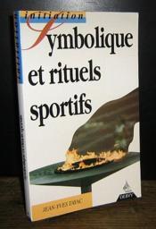 Symbolique Et Rituels Sportifs - Couverture - Format classique