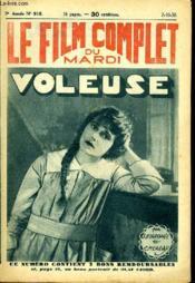Le Film Complet Du Mardi N° 918 - 9eme Annee - Voleuse - Couverture - Format classique