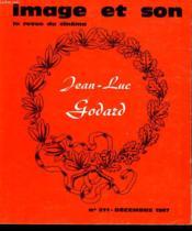 Revue De Cinema - Image Et Son N° 211 - Un Cinema Sauvage Et Ingenu - Godard: Godard Sans Sous-Titre, Entretien ... - Couverture - Format classique