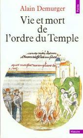 Vie Et Mort De L'Ordre Du Temple (1118-1314) - Intérieur - Format classique