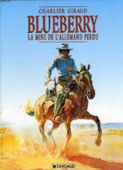 Blueberry T.11 ; la mine de l'Allemand perdu - Couverture - Format classique