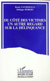 Du Cote Des Victimes Un Autres Regard Sur La Delinquance - Intérieur - Format classique