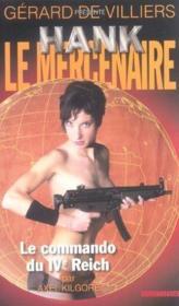 Hank Le Mercenaire T.3 ; Le Commando Du Ive Reich - Couverture - Format classique