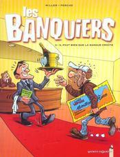 Les banquiers t.2 ; il faut bien que la banque croûte - Intérieur - Format classique