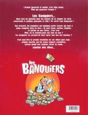 Les banquiers t.2 ; il faut bien que la banque croûte - 4ème de couverture - Format classique