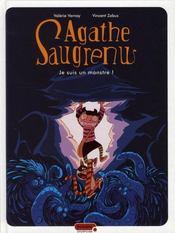 Agathe saugrenu t.1 ; je suis un monstre - Intérieur - Format classique