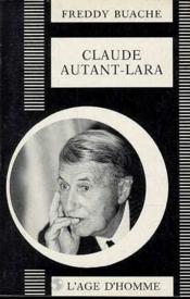 Claude Autant-Lara - Couverture - Format classique