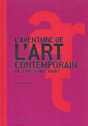L'aventure de l'art contemporain de 1945 à nos jours - Intérieur - Format classique
