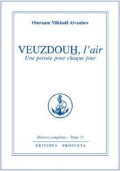 Oeuvres Completes T.21 ; Veuzdouh, L'Air - Couverture - Format classique