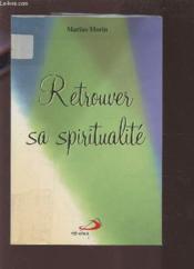 Retrouver sa spiritualite - Couverture - Format classique