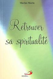 Retrouver sa spiritualite - Intérieur - Format classique