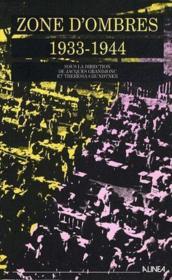 Zone d'ombres (1933-1944) - Couverture - Format classique