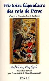 Histoire legendaire des rois de perse - Intérieur - Format classique