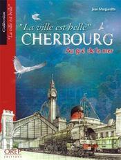 Cherbourg, au gré de la mer - Intérieur - Format classique