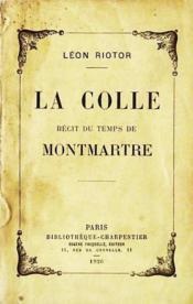La Colle / Récit du temps de Montmartre - Couverture - Format classique