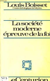 La Societe Moderne, Epreuve De La Foi - Couverture - Format classique