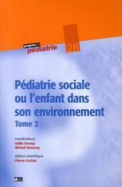 Pédiatrie sociale (2e édition) - Couverture - Format classique