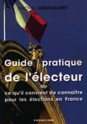Guide Pratique De L Electeur - Couverture - Format classique