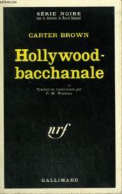 Hollywood - Bacchanale. Collection : Serie Noire N° 1335 - Couverture - Format classique