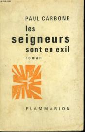 Les Seigneurs Sont En Exil. - Couverture - Format classique
