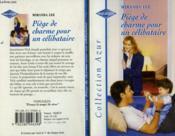 Piège de charme pour un célibataire - Couverture - Format classique