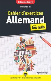 Cahier d'exercices allemand pour les nuls ; niveau intermédiaire - Couverture - Format classique