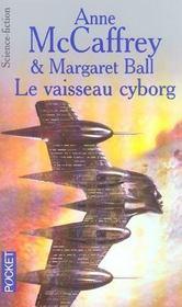 Le vaisseau cyborg - 4ème de couverture - Format classique
