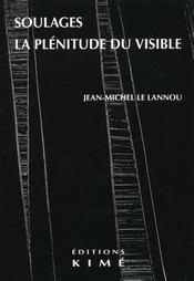 Soulages La Plenitude Du Visible - Intérieur - Format classique