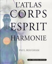L'atlas corps esprit harmonie - Intérieur - Format classique