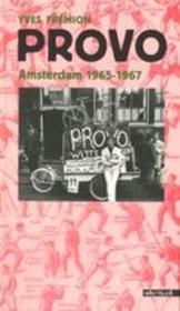 Provo ; Amsterdam 1965-1967 - Couverture - Format classique