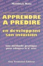 Apprendre A Predire/eduquer Le 6e Sens - Couverture - Format classique