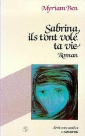 Sabrina, Ils T'Ont Volé Ta Vie - Couverture - Format classique